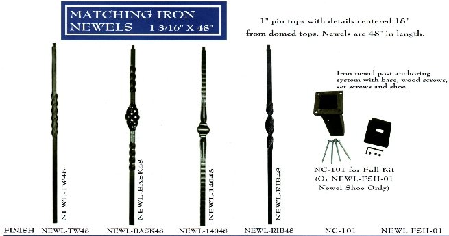 MATCHING IRON  NEWELS